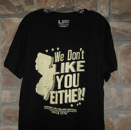 New Jersey t-shirt We Don't Like You Either