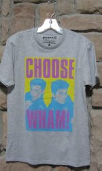 Wham t-shirt Choose Life I'm Your Man